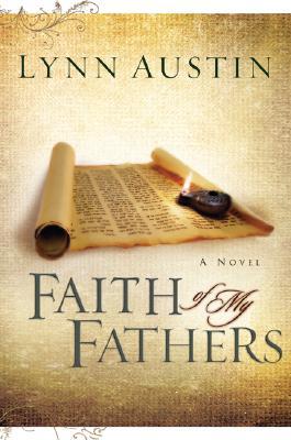 Faith of My Fathers - Austin, Lynn