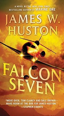 Falcon Seven - Huston, James W