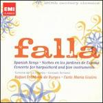 Falla: Spanish Songs; Moches en los jardines de España; Concerto for Harpsichord and Five Instruments