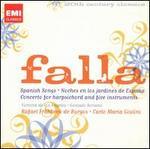 Falla: Spanish Songs; Moches en los jardines de España; Concerto for Harpsichord and Five Instruments