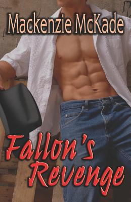 Fallon's Revenge - McKade, MacKenzie