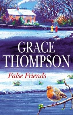 False Friends - Thompson, Grace