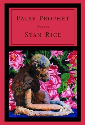 False Prophet - Rice, Stan