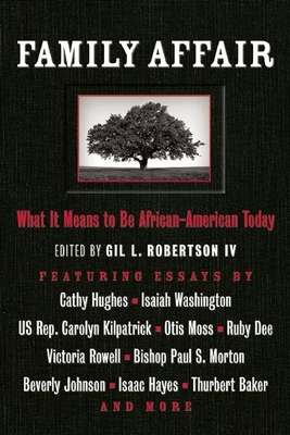Family Affair: What It Means to Be African American Today - Robertson, Gil L (Editor)