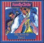 Family Circle: The Best of Jazz