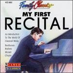 Family Classics: My First Recital