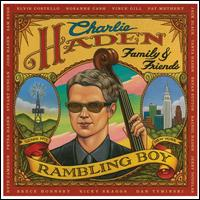 Family & Friends: Rambling Boy - Charlie Haden