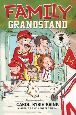 Family Grandstand - Brink, Carol Ryrie