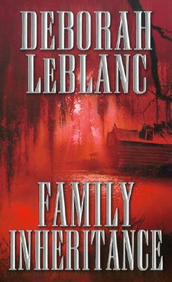 Family Inheritance - LeBlanc, Deborah