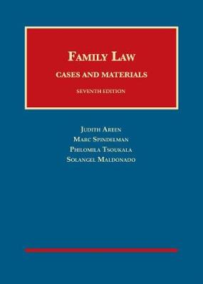 Family Law: Cases and Materials - Areen, Judith C., and Spindelman, Marc, and Tsoukala, Philomila