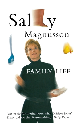 Family Life - Magnusson, Sally