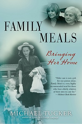Family Meals: Bringing Her Home - Tucker, Michael