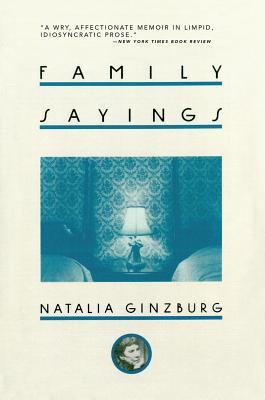 Family Sayings - Ginzburg, Natalia