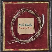 Family Tree - Nick Drake