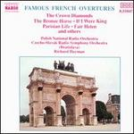Famous French Overtures: The Crown Diamonds; The Bronze Horse; If I Were King