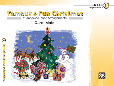 Famous & Fun Christmas, Bk 1: 11 Appealing Piano Arrangements - Matz, Carol