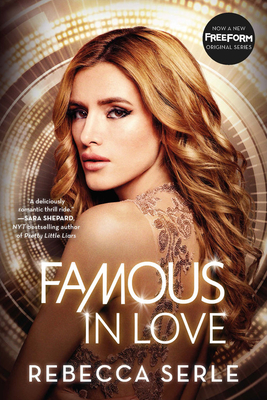 Famous in Love - Serle, Rebecca