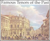 Famous Tenors of the Past - Alfred Piccaver (tenor); André d'Arkor (tenor); Anton Dermota (tenor); Antonio Cortis (tenor); Aureliano Pertile (tenor);...