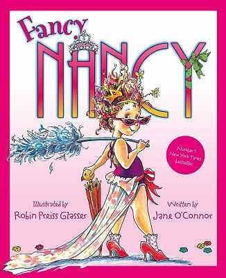 Fancy Nancy - O'Connor, Jane