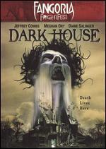 Fangoria FrightFest: Dark House