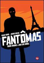 Fantômas - Claude Chabrol; Juan Luis Buñuel