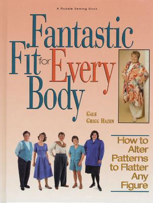Fantastic Fit for Everybody - Hazen, Gale Grigg