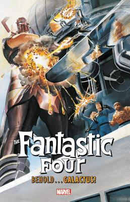 Fantastic Four: Behold...Galactus! - Lee, Stan (Text by), and Byrne, John (Text by)