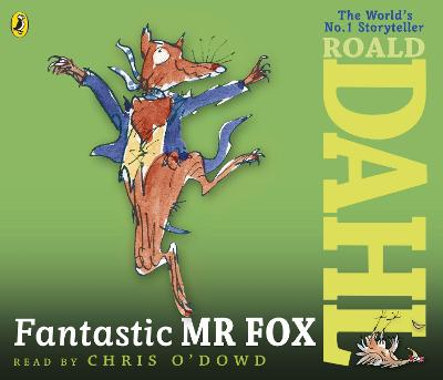 Fantastic Mr Fox - Dahl, Roald, and O'Dowd, Chris (Read by)