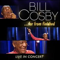 Far from Finished - Bill Cosby