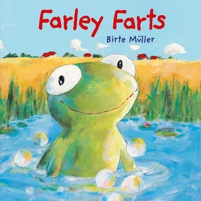 Farley Farts - Muller, Birte