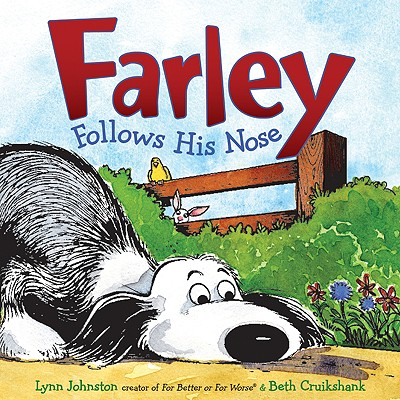 Farley Follows His Nose - Cruikshank, Beth