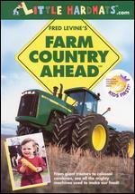 Farm Country Ahead