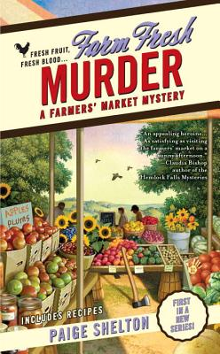 Farm Fresh Murder - Shelton, Paige