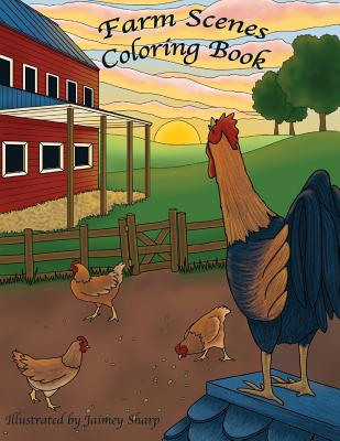 Farm Scenes Coloring Book: Country Scenes, Barns, Farm Animals for Adults to Color - Coloring Books, Mindful