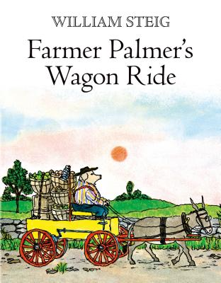 Farmer Palmer's Wagon Ride - Steig, William
