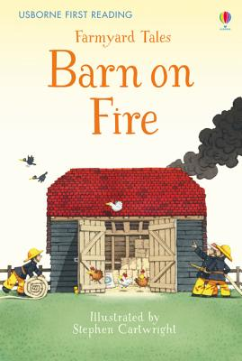 Farmyard Tales Barn on Fire - Cartwright, Stephen (Illustrator), and Amery, Heather