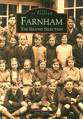 Farnham: The Second Selection - Parratt, Jean