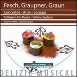 Fasch, Graupner, Graun: Concertos, Arias, Sonatas