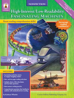 Fascinating Machines: High-Interest/Low-Readability Nonfiction - Wheeler, Kathryn