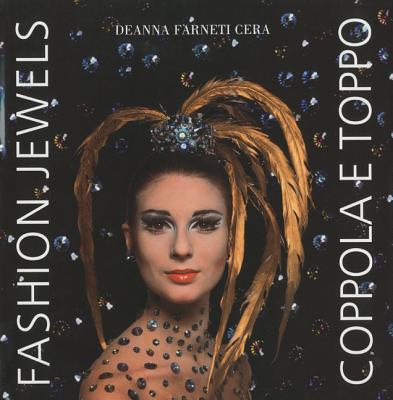 Fashion Jewels: Coppola E Toppo - Cera, Deanna Farneti