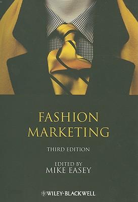 Fashion Marketing - Easey, Mike (Editor)