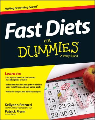 Fast Diets for Dummies - Petrucci, Kellyann, Dr., and Flynn, Patrick