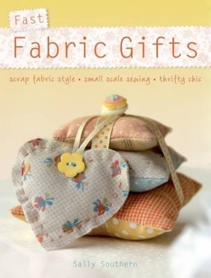 Fast Fabric Gifts - Southern, Sally