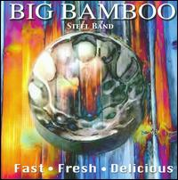 Fast Fresh Delicious - Big Bamboo