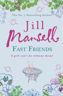Fast Friends - Mansell, Jill