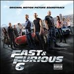 Fast & Furious 6 [Original Motion Picture Soundtrack]