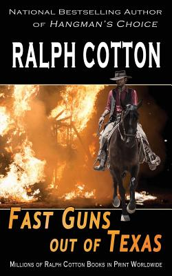 Fast Guns Out of Texas - Cotton, Ralph