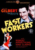 Fast Workers - Tod Browning