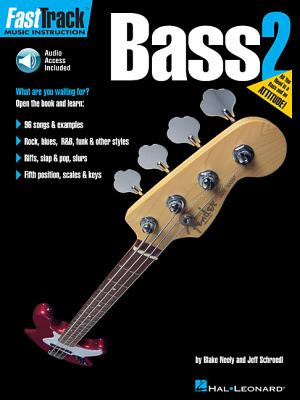 Fasttrack: Bass 2 - Neely, Blake, and Schroedl, Jeff