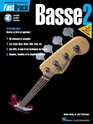Fasttrack Bass Method - Book 2 - French Edition - Various, and Neely, Blake, and Schroedl, Jeff